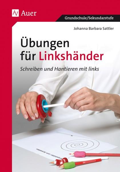 Hantieren mit Links oder Übungen für Linkshänder Dr. J.B. Sattler