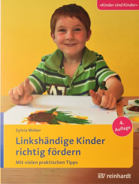 Linkshändige Kinder richtig fördern von Sylvia Weber