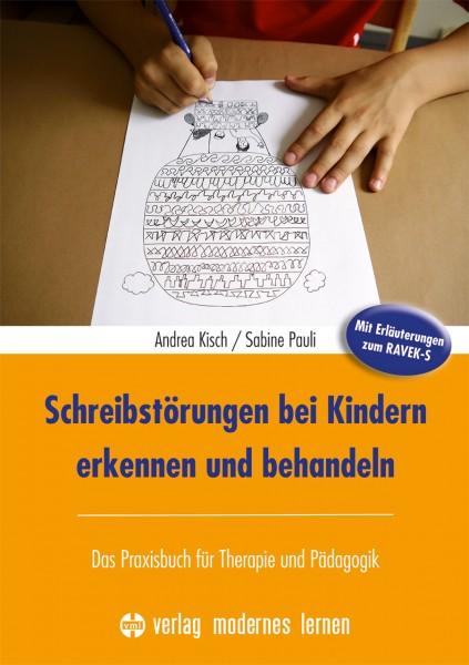 Schreibstörungen bei Kindern erkennen und behandeln von Pauli u. Kisch