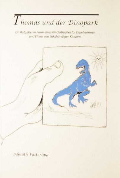 Vorlesebuch Thomas und der Dinopark v. A. Vasterling