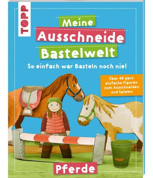 TOPP Meine Ausschneide Bastelwelt - Pferde