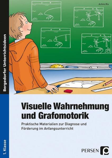 Visuelle Wahrnehmung und Grafomotorik von Achim Rix